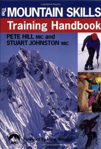 9780715310915: The Mountain Skills Training Handbook