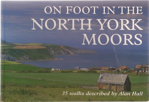 On Foot in the North York Moors (0715311069) by Hall, Alan