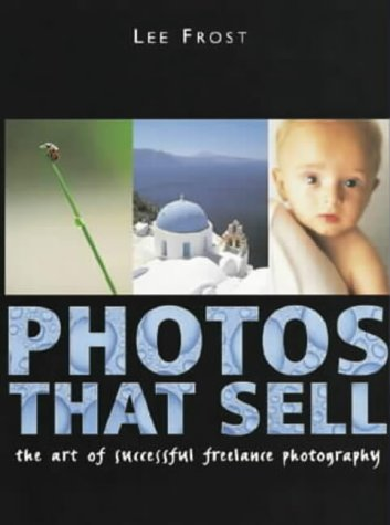 9780715311158: Photos That Sell: The Art of Successful Freelance Photography