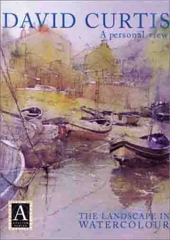 9780715311257: A Personal View - David Curtis -The Landscape in Watercolor