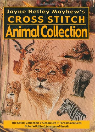 9780715311325: Jayne Netley Mayhews Cross Stitch Animal Collection