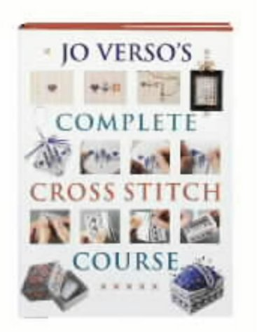 9780715311561: Jo Verso's Complete Cross Stitch Course