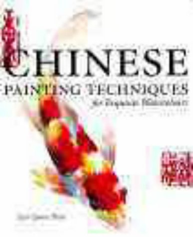 9780715311592: Chinese Painting Techniques: For Exquisite Watercolours