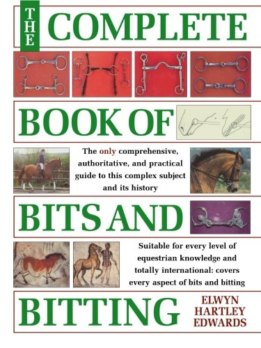 9780715311639: The Complete Book of Bits & Bitting