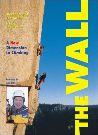 9780715311783: The Wall: A New Dimension in Climbing
