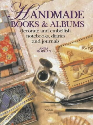 Handmade Books & Albums, Decorate and Embellish Notebooks, Diaries and Journals