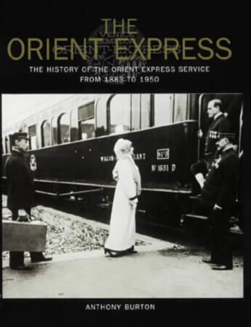 9780715311851: The Orient Express: The History of the Orient Express Service from 1883 to 1950