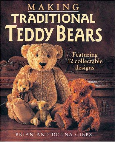 9780715311998: Making Traditional Teddy Bears