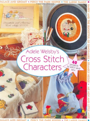 9780715312063: Adele Welsby's Cross Stitch Characters
