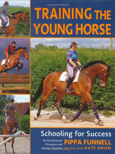 9780715312070: Training the Young Horse: Schooling for Success