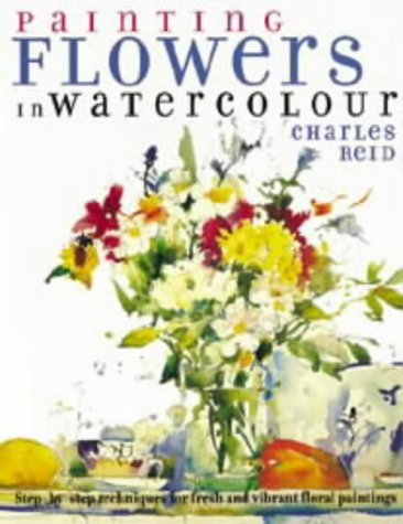9780715312087: Painting Flowers in Watercolour : Step-By-Step Techniques for Fresh and Vibrant Floral Paintings