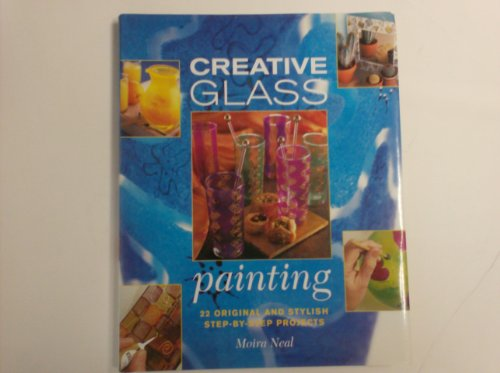 9780715312124: Creative Glass Painting: 20 Projects for Creating Beautiful Glass