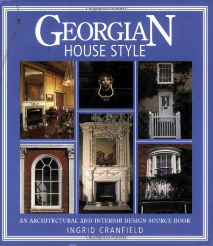 9780715312261: Georgian House Style: An Architectural and Interior Design Source Book