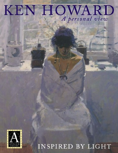9780715312377: Ken Howard: A Personal View: Inspired by Light (Atelier Series)