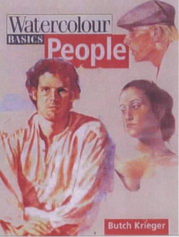 People (Watercolour Basics): BUTCH KRIEGER
