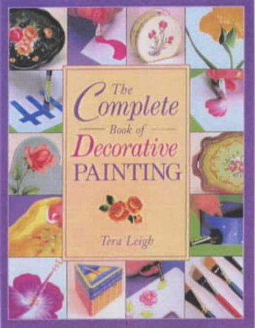 9780715312483: The Complete Book of Decorative Painting