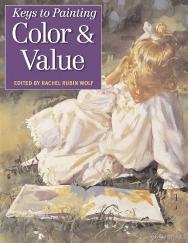 9780715312490: Keys to Painting: Colour and Tonal Value