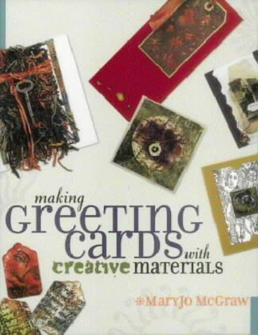 9780715312612: Making Greeting Cards with Creative Materials