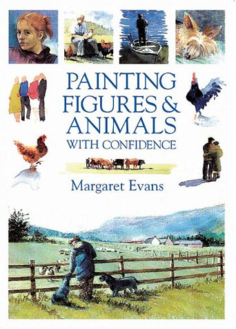 9780715312629: Painting Figures & Animals with Confidence