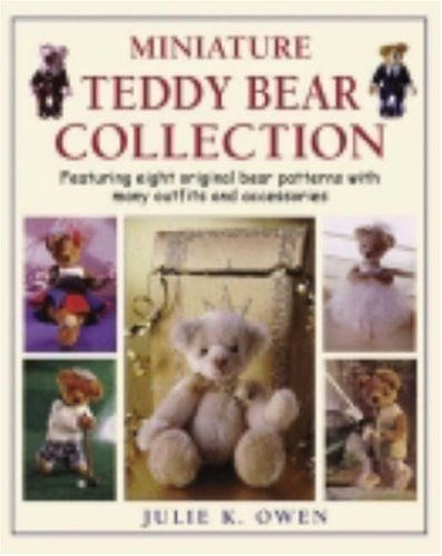 9780715312698: Miniature Teddy Bear Collection: Featuring Eight Original Bear Patterns with Many Outfits and Accessories