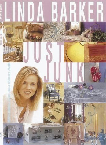 9780715312759: Just Junk: New Looks for Old Furniture