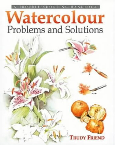 9780715313060: Watercolour Problems and Solutions: A Trouble-shooting Handbook