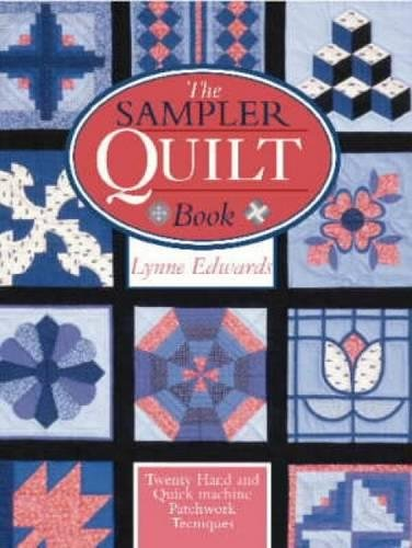 9780715313084: The Sampler Quilt Book