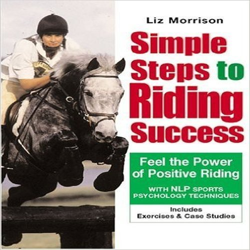 Simple Steps for Riding Success: Morrison, Liz