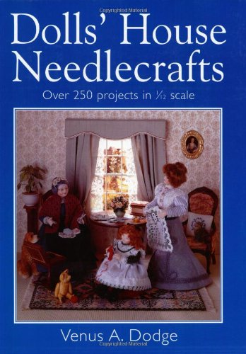 9780715313589: Doll's House Needlecrafts: Over 250 Projects in 1/12 Scale