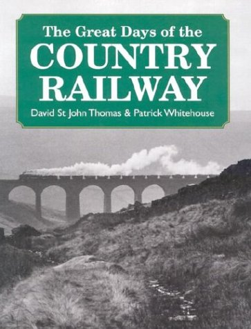 9780715313794: The Great Days of the Country Railway