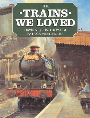 9780715313831: The Trains We Loved