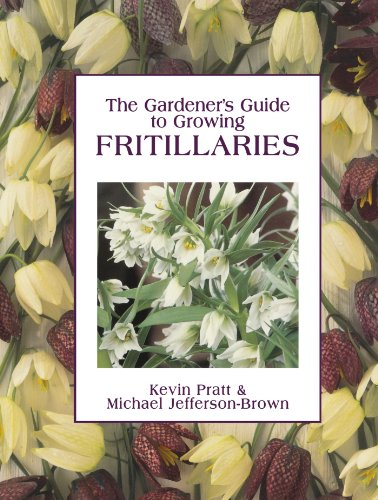9780715314029: The Gardener's Guide to Growing Fritillaries
