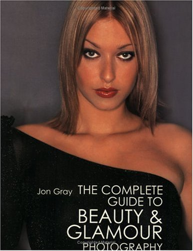 9780715314050: Complete Guide to Beauty & Glamor Photography
