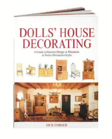 9780715314159: Dolls' House Decorating: A Guide to Interior Design in Miniature, in Twelve Distinctive Styles