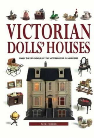 9780715314173: Victorian Doll's Houses: Enjoy the Splendour of the Victorian Era in Miniature