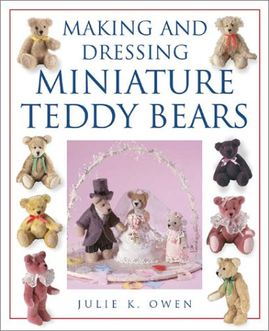 9780715314326: Making and Dressing Miniature Teddy Bears