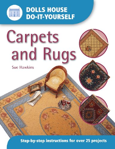 Dolls House Do-It-Yourself: Carpets And Rugs: Carpets and Rugs (0715314343) by Sue Hawkins