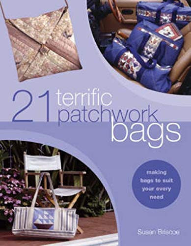 9780715314432: 21 Terrific Patchwork Bags: Making Bags to Suit Your Every Need