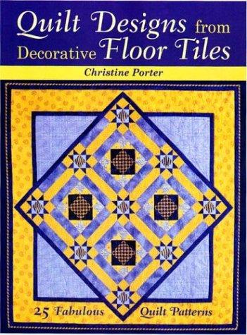 9780715314449: Quilt Designs from Decorative Floor Tiles