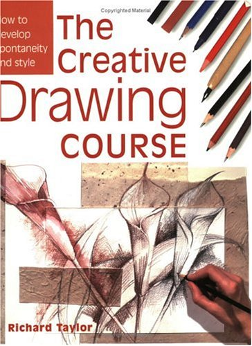 9780715314494: Creative Drawing Course