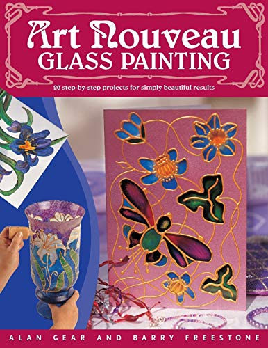 9780715314647: Art Nouveau Glass Painting : 20 Step-by-Step Projects for Simply Beautiful Results