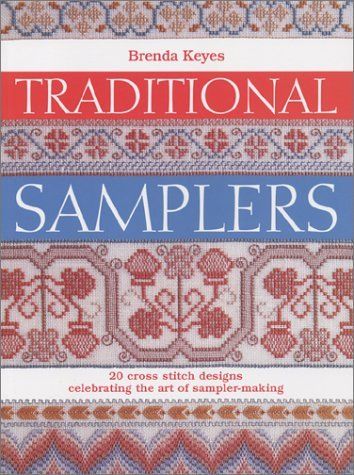 Traditional Samplers (Crafts) (0715314742) by Brenda Keyes