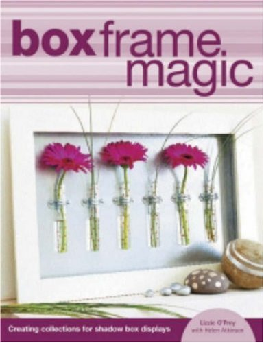 9780715314975: Box Frame Magic: Creating Collections for Shadow Box Displays