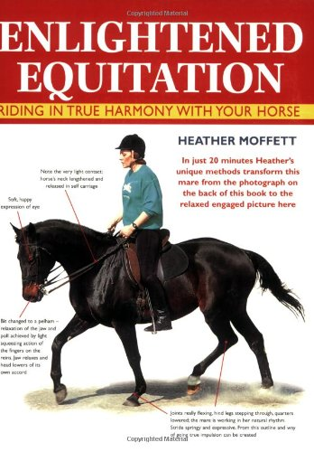 9780715315002: Enlightened Equitation: Riding in True Harmony With Your Horse