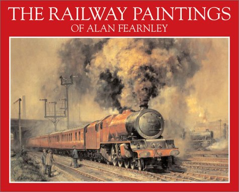 9780715315019: The Railway Paintings of Alan Fearnley