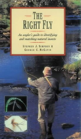 9780715315170: The Right Fly: An Angler's Guide to Identifying and Matching Natural Insects