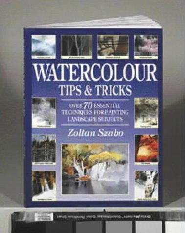 9780715315347: Watercolour Tips and Tricks: Over 70 Essential Techniques for Painting Landscape Subjects