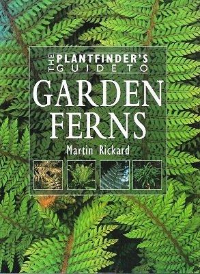 9780715315361: The Plantfinder's Guide to Garden Ferns