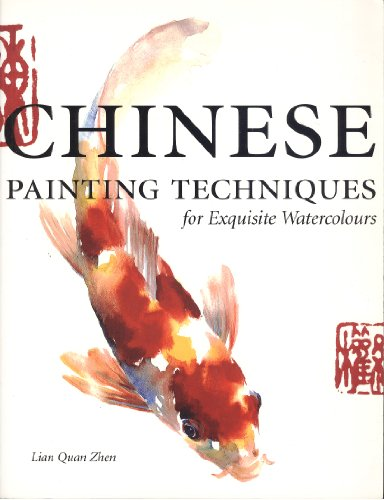 9780715315477: Chinese Painting Techniques: For Exquisite Watercolours