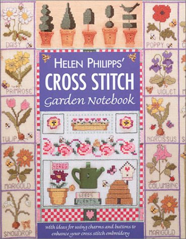 9780715315866: Helen Phillipps' Cross Stitch Garden Notebook
